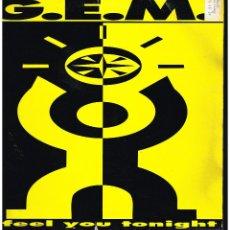 Discos de vinilo: G.E.M. - I FEEL YOU TONIGHT - MAXI SINGLE 1994 - ED. ESPAÑA. Lote 288529263