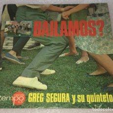 Discos de vinil: EP BAILAMOS ? GREGORIO SEGURA Y SU QUINTETO - OLE MATADOR Y OTROS TEMAS - TEMPO -PEDIDO MINIMO 7€. Lote 262903270