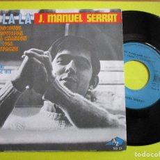 Discos de vinilo: J. MANUEL SERRAT DISCO HECHO EN FRANCIA LA , LA , LA + POEME POR UNE VOIX. Lote 262912375