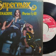 "Discos de vinilo: 7"" SUPERMAX - LOVEMACHINE (PARTES I Y II) HISPAVOX 45-1809 (SN) - SPAIN PRESS (EX-/EX-). Lote 262912415"