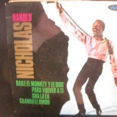 Discos de vinilo: HAROLD NICHOLAS- BAILE EL MONKEY Y EL DOG. EP. Lote 262912715