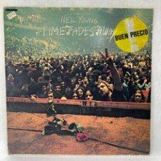 Discos de vinilo: LP - VINILO NEIL YOUNG - TIME FADES AWAY - ESPAÑA - AÑO 1982. Lote 262915290