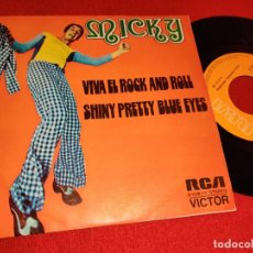 Dischi in vinile: MICKY VIVA EL ROCK AND ROLL/SHINY PRETTY BLUE EYES 7'' SINGLE 1973 RCA VICTOR. Lote 262919240