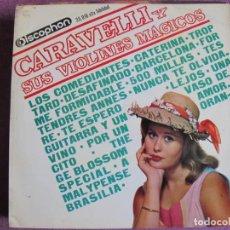 Disques de vinyle: LP - CARAVELLI - Y SUS VIOLINES MAGICOS (SPAIN, DISCOPHON 1963). Lote 262923355