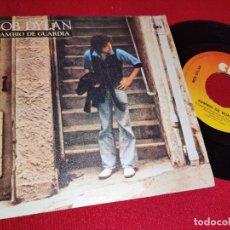 Discos de vinilo: BOB DYLAN CAMBIO DE GUARDIA/NUEVO PONY 7'' SINGLE 1978 CBS ESPAÑA SPAIN. Lote 262925910