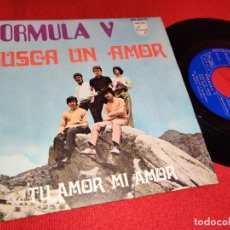 Discos de vinilo: FORMULA V BUSCA UN AMOR/TU AMOR MI AMOR 7'' SINGLE 1969 PHILIPS. Lote 262928430