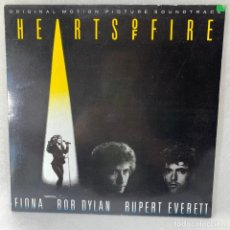 Discos de vinilo: LP - VINILO FIONA , BOB DYLAN, RUPERT EVERETT - HEARTS OF FIRE - ESPAÑA - AÑO 1987. Lote 262929970