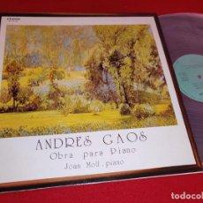 Discos de vinilo: ANDRES GAOS OBRA PARA PIANO JOAN MOLL PIANO LP 1982 ETNOS ESPAÑA SPAIN EXCELENTE. Lote 262933445