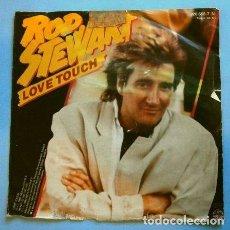 Discos de vinilo: ROD STEWART (SINGLE 1984) LOVE TOUCH -HEART IS ON THE LINE. Lote 262972415