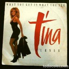 Discos de vinilo: TINA TURNER (SINGLE 1987) WHAT YOU GET IS WHAT YOU SEE (TIENES LO QUE VES) CARA B MISMO TEMA EN VIVO. Lote 262972845