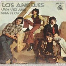 Discos de vinilo: SINGLE LOS ANGELES - UNA VEZ JURE - UNA FLOR - HISPAVOX HS812 -PEDIDO MINIMO 7€. Lote 262976150