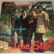 Discos de vinil: EP LONE STAR - AMOR BRAVO Y OTROS TEMAS - LA VOZ DE SU AMO EPL14.351 -PEDIDO MINIMO 7€. Lote 262977115