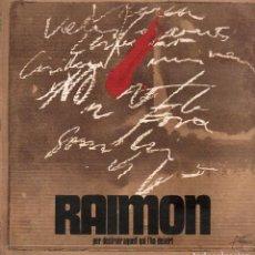 Discos de vinilo: RAIMON - PER DESTRUIR AQUELL QUI L'HA DESERT / LP DE 1970 / BUEN ESTADO RF-9566. Lote 262982860