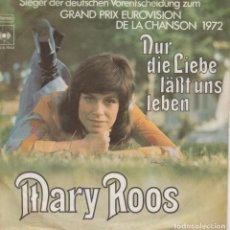 Discos de vinilo: 45 GIRI MARY ROOS NUR DIE LIEBE LASS UNS LEBENE GRAND PRIX EUROVIISON 1972 GERMANY CBS. Lote 262997100