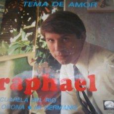 Discos de vinilo: RAPHAEL - TEMA DE AMOR EP - ORIGINAL ESPAÑOL - EMI-ODEON RECORDS 1967 - MONOAURAL. Lote 263001815
