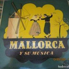 Discos de vinilo: AGRPACION FOLKLORICA DE VALLDEMOSA - BOLERO MALLORQUIN EP - ORIGINAL ESPAÑOL REGAL 1958 MONOAURAL. Lote 263003830