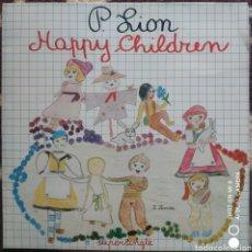 Discos de vinilo: P. LION–HAPPY CHILDREN. Lote 263005635