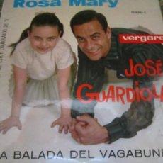 Discos de vinilo: JOSE GUARDIOLA ROSA MARY - LA BALADA DEL VAGABUNDO EP - ORIGINAL ESPAÑOL VERGARA 1963 MONOAURAL. Lote 263006020