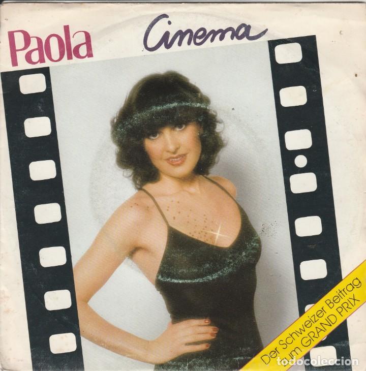 45 GIRI PAOLA CINEMA DER SCHWEIZER BEITRAG ZUM GRAND PRIX 1980 CBS LATO B RING WEAR G (Música - Discos - Singles Vinilo - Festival de Eurovisión)