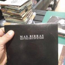 Discos de vinilo: SINGLE MUY BUEN ESTADO MAS BIRRAS HAY UNA CRUZ EN EL SASO. Lote 263010540