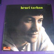 Discos de vinilo: HENRI TACHAN - LP POLYDOR 1973 FRANCIA - POP CHANSON 70'S - SIN APENAS USO. Lote 263011600
