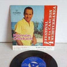 Discos de vinilo: RAMÓN CALDUCH / 4 FESTIVAL DE LA CANCIÓN MEDITERRÁNEA / EP-COLUMBIA-1962 / MBC. ***/***. Lote 263019315