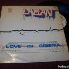 Discos de vinilo: LABAN - LOVE IN SIBERIA + CAUGHT BY SURPRISE...EDICION MAXISINGLE DE 1986 - ITALO-DANCE. Lote 263022135