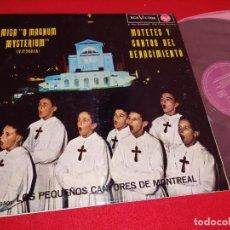 Dischi in vinile: PEQUEÑOS CANTORES MONTREAL MISA MAGNUM MYSTERIUM MOTETES CANTOS RENACIMIENTO LP 1963 SPAIN CHOIR BOY. Lote 263041585