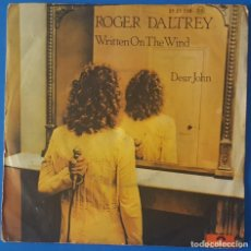Discos de vinilo: SINGLE / ROGER DALTRY - WRITTEN ON THE WIND, 1977. Lote 263051295