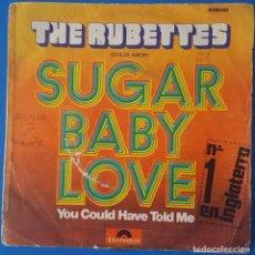 Discos de vinilo: SINGLE / THE RUBETTES - SUGAR BABY LOVE, 1974. Lote 263053975