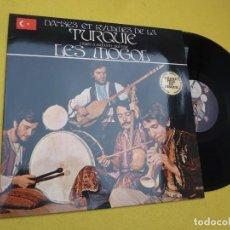 Discos de vinilo: LP LES MOGOL – DANSES ET RYTHMES DE LA TURQUIE D'HIER À AUJOURD'HUI - DAMLA 005 (M/M). Lote 263057290