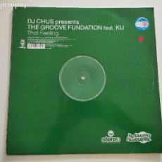 "Discos de vinilo: DJ CHUS PRESENTS THE GROOVE FUNDATION* FEAT. KU - THAT FEELING (12""). Lote 263064005"