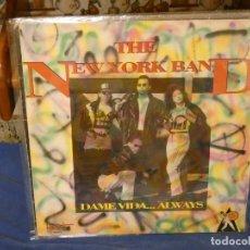 Discos de vinilo: LP SALSA CUMBIA THE NEW YORK BAND DAME VIDA ALWAYS 1991 BUEN ESTADO GENERAL. Lote 263065325