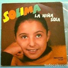 Discos de vinilo: SOLIMA (SINGLE 1977) LA NIÑA SOLA - EL PERRO DE FUEGO. Lote 263072610