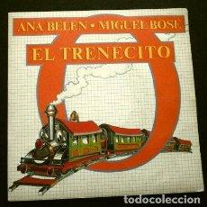 Discos de vinilo: ANA BELEN Y MIGUEL BOSE (SINGLE 1980) EL TRENECITO - COCHINITOS DORMILONES. Lote 263072935