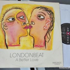 Discos de vinilo: LONDONBEAT - A BETTER LOVE - MAXI-SINGLE 45 - ESPAÑOL 1990. Lote 263076635