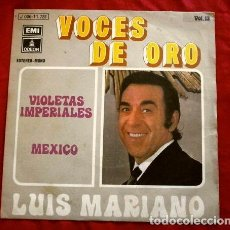 Discos de vinilo: LUIS MARIANO (SINGLE 1971) VIOLETAS IMPERIALES - MEXICO - EMI COL. VOCES DE ORO VOL. 13. Lote 263086915