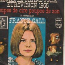 Discos de vinilo: 45 GIRI FRANCE GALL SIEGER IM GRAND PRIX EUROVISION 1965 POUPÉE DE CIR , POUPÉE DE SON PHILIPS GERM. Lote 263105125