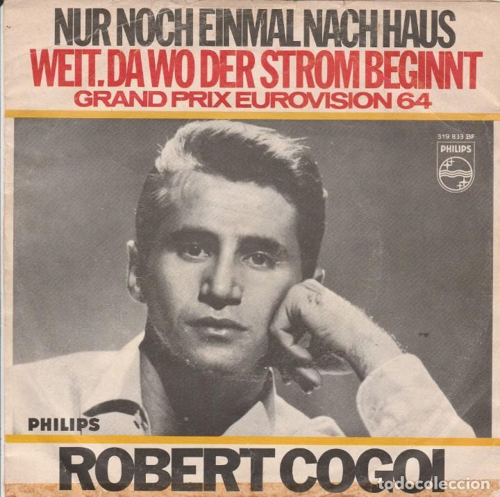 45 GIRI ROBERT GOGOI NUR NOCH EINMAL NACH HAUS GRAND PRIX EUROVIISON 1964 VG-VG BELGIUM STAMPA TEDE (Música - Discos - Singles Vinilo - Festival de Eurovisión)