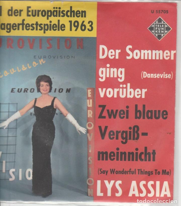 45 GIRI LYS ASSIA DER SOMMER GING VORUBER (DANSEVIVE) EUROVISION IN GERMAN VERSION TELEFUNKEN GERMA (Música - Discos - Singles Vinilo - Festival de Eurovisión)
