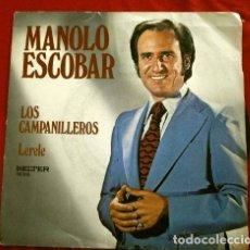 Disques de vinyle: MANOLO ESCOBAR (SINGLE 1976) LOS CAMPANILLEROS - LERELE - EN LOS PUEBLOS DE MI ANDALUCIA. Lote 263106495