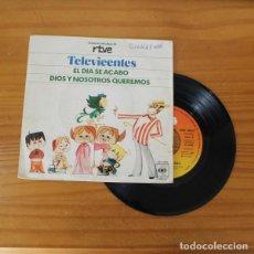 Discos de vinilo: TELEVICENTES -SINGLE VINILO 7''- EL DIA SE ACABO / DIOS Y NOSOTROS QUEREMOS. TELE VICENTES. Lote 263107585