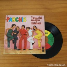 Discos de vinilo: PARCHIS -SINGLE VINILO 7''- TWIST DEL COLEGIO / RATATATA. Lote 263107610