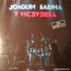 Discos de vinilo: JOAQUÍN SABINA Y VICEVERSA EN DIRECTO. VINILO. Lote 263111595