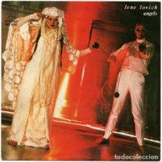 Discos de vinilo: LENE LOVICH - ANGELS - SINGLE SPAIN 1980. Lote 263119930