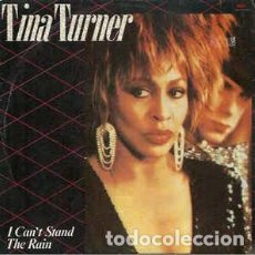 Discos de vinilo: TINA TURNER - I CAN'T STAND THE RAIN / LET'S PRETEND WE'RE MARRIED - SINGLE SPAIN 1985. Lote 263122520