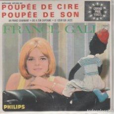 Discos de vinilo: 45 GIRI EP FRANCE GALL POUPÉE DE CIR POUPÉE DE SON +3 GRAD PRIX 1965 PHILIPS FRANCE. Lote 263124520