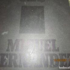 Discos de vinilo: JOAN MANUEL SERRAT - MIGUEL HERNANDEZ LP - ORIGINAL ESPAÑOL - NOVOLA RECORDS 1973 - GATEFOLD COVER. Lote 263129065