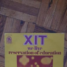 Discos de vinilo: XIT ‎– WE LIVE / RESERVATION OF EDUCATION LABEL: RARE EARTH ‎– 2C 006 94.499 SERIES: SPECIAL CLUB. Lote 263148555