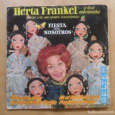 Discos de vinilo: SINGLE - HERTA FRANKEL Y SUS MARIONETAS - A: FIESTA CON NOSOTROS - BELTER - 1963. Lote 263150460